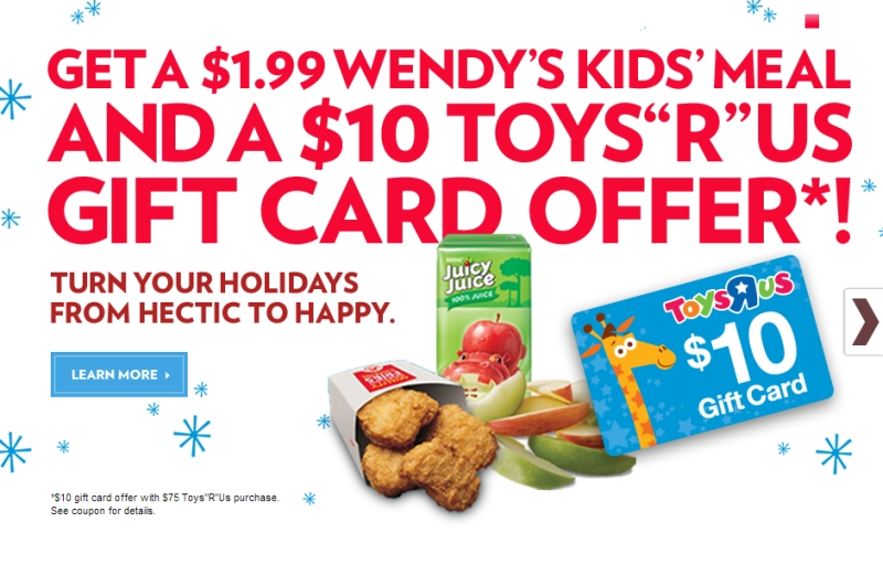 for a limited time wendys is offering a printable digital coupon at wwwtoysruscomwendys for a 199 kids meal compared to an average cost of 348