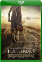 Leatherface: La Máscara del Terror (2017) DVDRip Latino