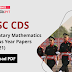 CDS Maths Previous Year Papers (2014-21) : Download PDF