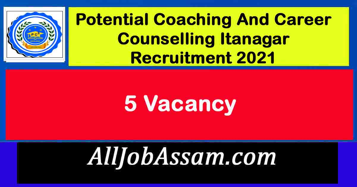 Potential Coaching And Career Counselling Itanagar Recruitment