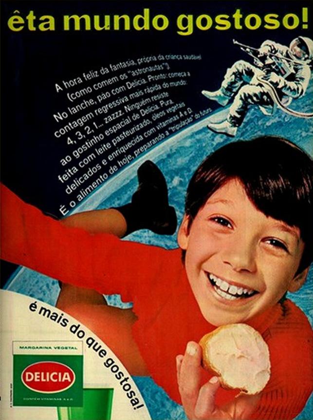Campanha da Margarina Delícia nos anos 60 em promoção a chegada do homem à lua.
