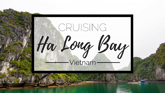 A Hazy Day in Ha Long Bay, Vietnam | ADELANTE