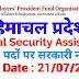 हिमाचल प्रदेश में Social Security Assistant के पदों पर भर्ती !! EPF Recruitment 2019