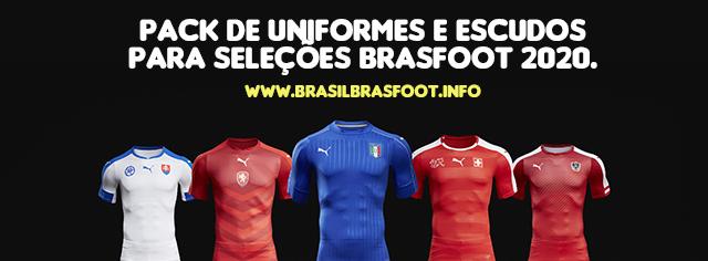 Pack de Uniformes e Escudos para seleções Brasfoot 2020