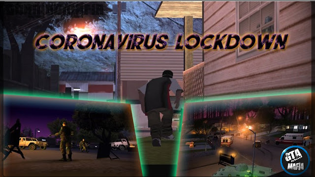 GTA San Coronavirus Lockdown Mission