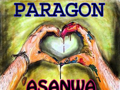 DOWNLOAD MUSIC: Paragon - Asanwa