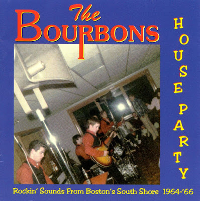 The Bourbons - House Party 1964-'66 (Rockin' Sounds from Boston's South Shore)