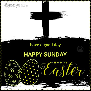 Happy Easter happy Sunday
