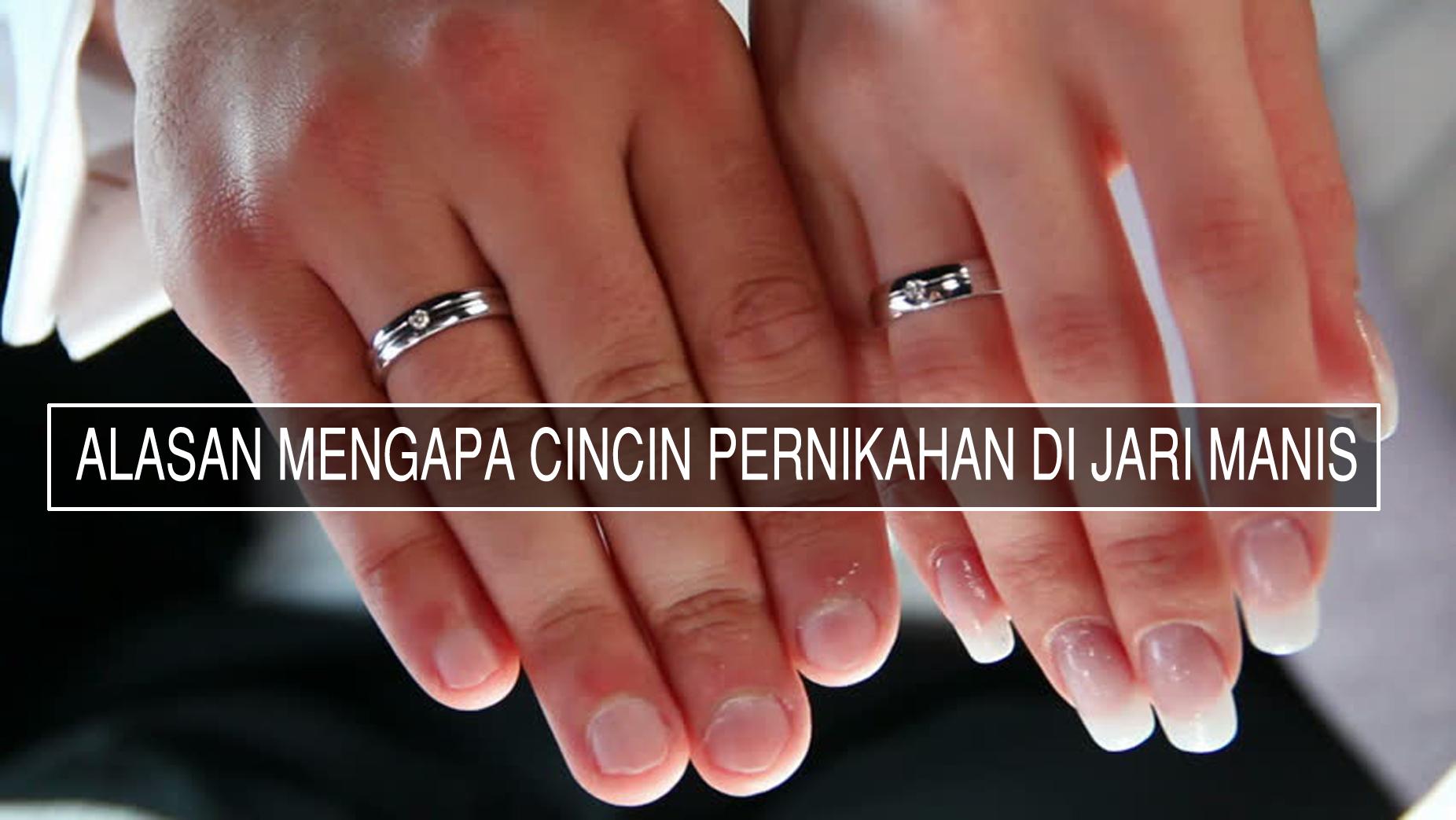 Mengapa Cincin Pernikahan Selalu Di Jari Manis ? Inilah Alasannya