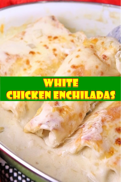 #White #Chicken #Enchiladas