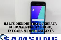 Kartu Memori Tidak Terbaca di HP SAMSUNG J2 PRIME, Ini Cara Memperbaikinya