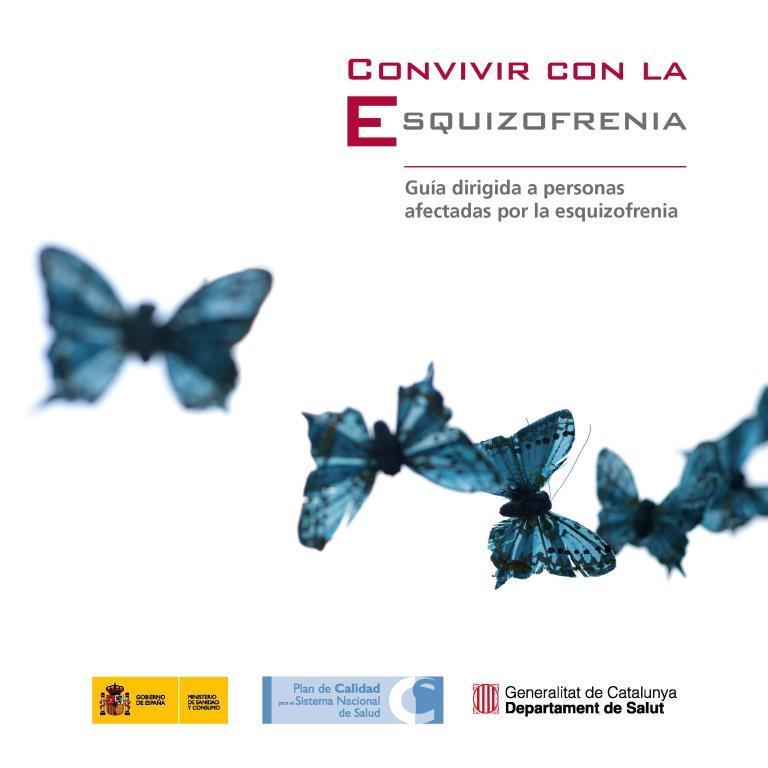 Convivir con la esquizofrenia: Guía dirigida a personas afectadas por la ezquizofrenia
