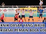 Teknik Dasar Bola Voli Yang Harus Dikuasai Pemain Profesional