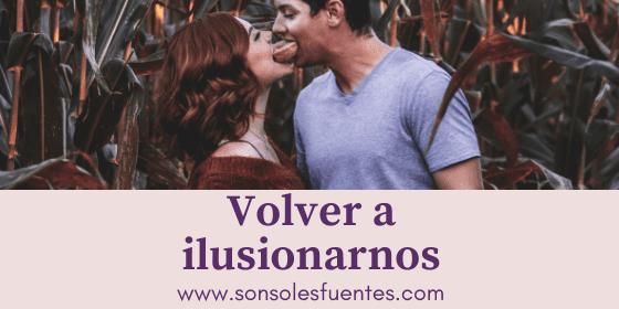 Cómo recuperar la ilusión en la pareja y mantener la pasión en la relación estable