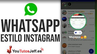 Whatsapp Estilo Instagram 2019 - Privacidad 100%