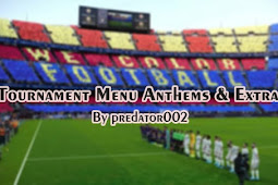 Tournament Menu Anthems & Extras - V2 - PES 2021 & PES 2020