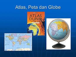 Cara Mencari Informasi Geografis pada Peta,Atlas,dan Globe Beserta Contoh dan Penjelasannya Terlengkap