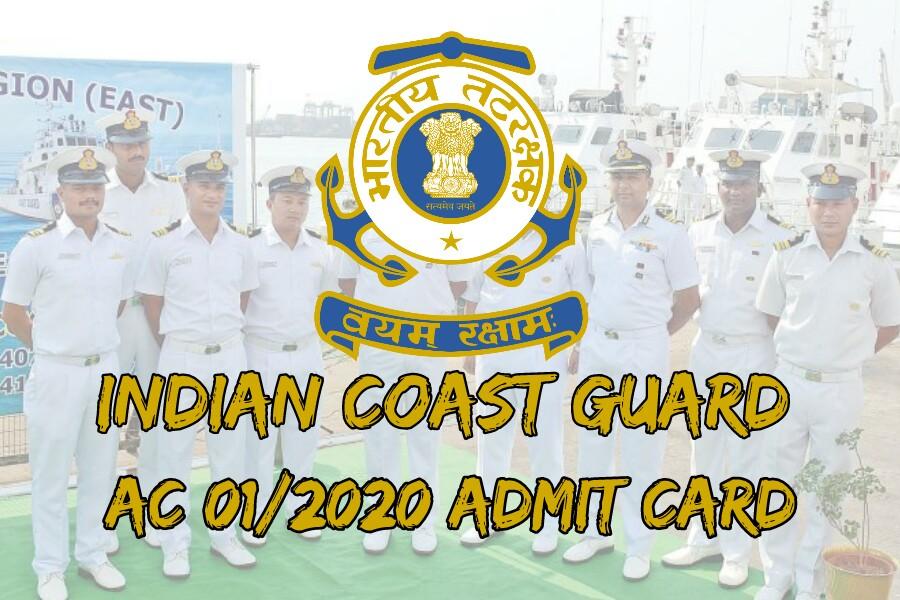 Indian Coast Guard AC Admit Card 2019