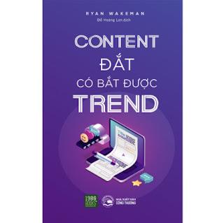 Content Đắt Có Bắt Được Trend ebook PDF EPUB AWZ3 PRC MOBI