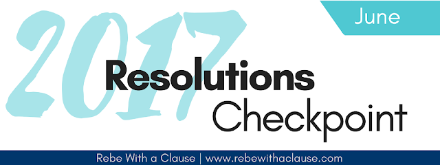 Resolutions Checkpoint 2017 - June - Rebe With a Clause