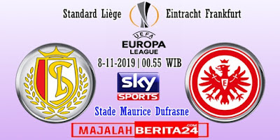 Prediksi Standard Liege vs Eintracht Frankfurt — 8 November 2019