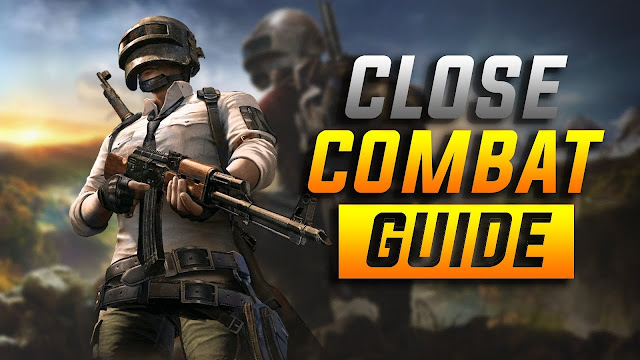 Close Fights Trick Pubg Mobile