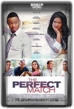 The Perfect Match Torrent Legendado 2016