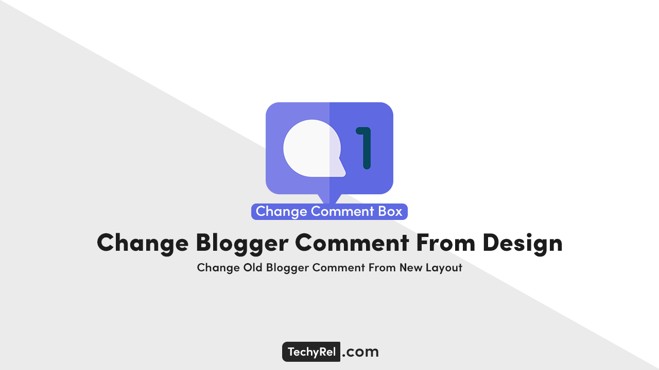 How to change old blogger comments form layout with new