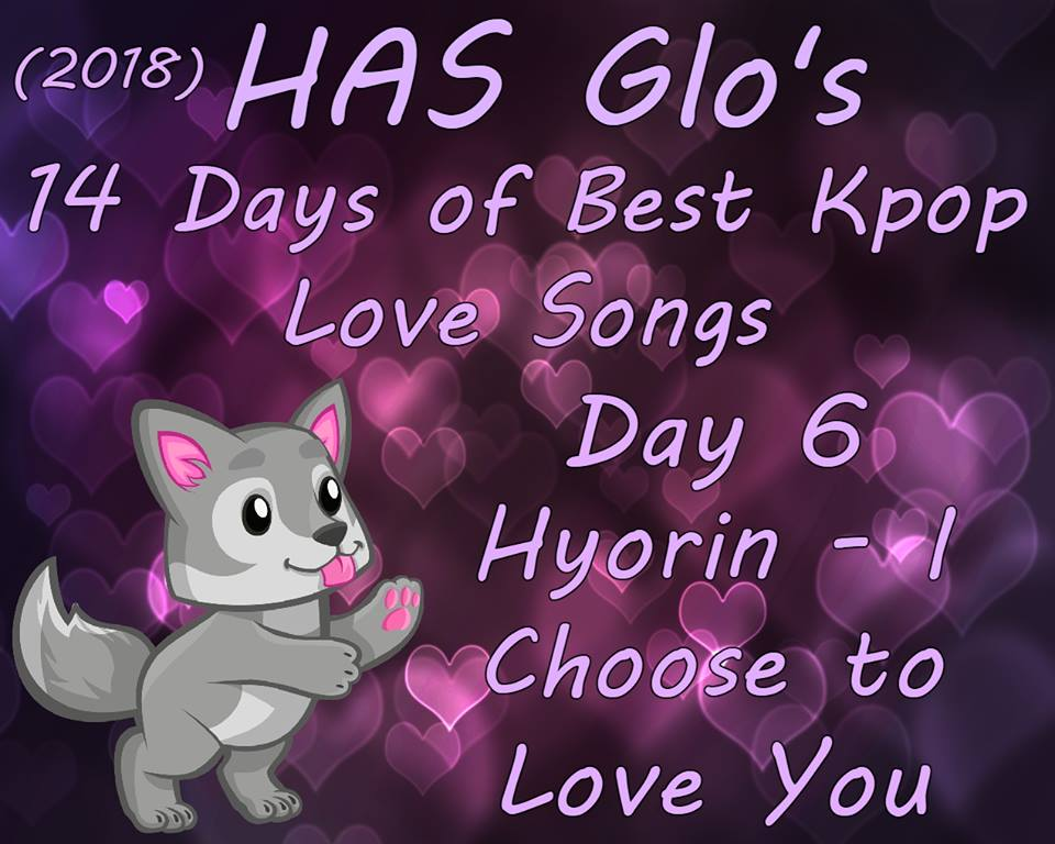 Heart And Seoul: Number 6 - I Choose To Love You - Hyorin