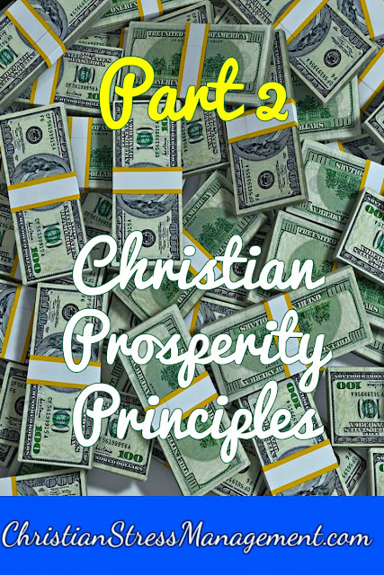 Christian Prosperity Principles: Part 2