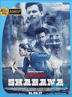 Espía por Venganza (Naam Shabana) (2017) HD [1080p] Latino [GoogleDrive] SilvestreHD