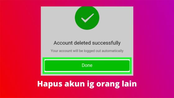 Cara Menghapus Akun Instagram Orang Lain Permanen ...