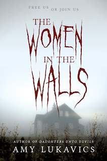 cover of The Women in the Walls by Amy Lukavics