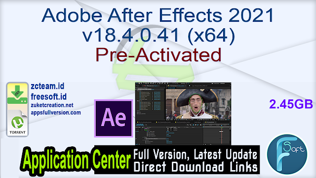 Adobe After Effects 2021 v18.4.0.41 (x64) Pre-Activated_ ZcTeam.id