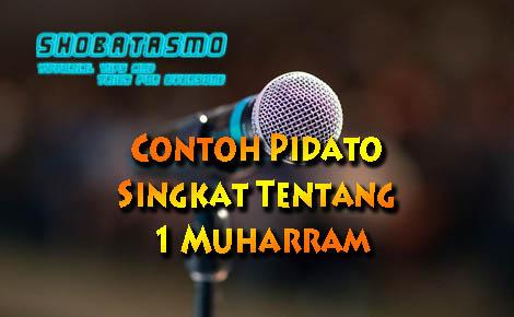 Contoh Pidato Singkat Tentang 1 Muharram