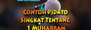 Contoh Pidato Singkat Tentang 1 Muharram ( Singkat Padat & Jelas )