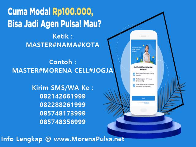 Ayo Daftar Menjadi Agen Pulsa Elektrik Murah All Operator Bersama MorenaPulsa.net CV Jasa Payment Solution