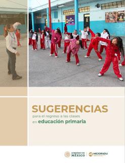 Sugerencias para  el regreso a las clases en educación primaria