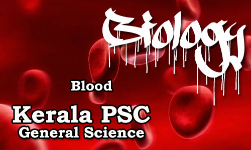 Kerala PSC - Biology - Human Body (Blood)