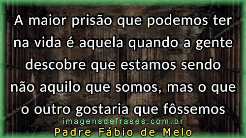 Padre Fabio de Melo: A maior prisão que podemos ter na vida