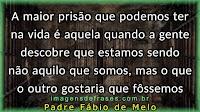 Famosas Frases: Padre Fábio de Melo