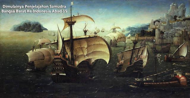 Penjelajahan Samudra Bangsa Barat Ke Indonesia