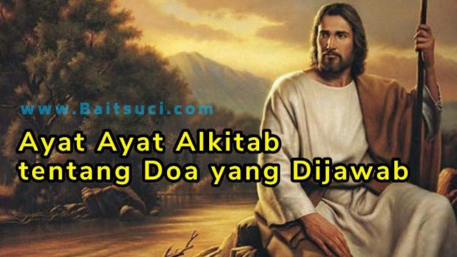 Ayat Ayat Alkitab tentang Doa yang Dijawab