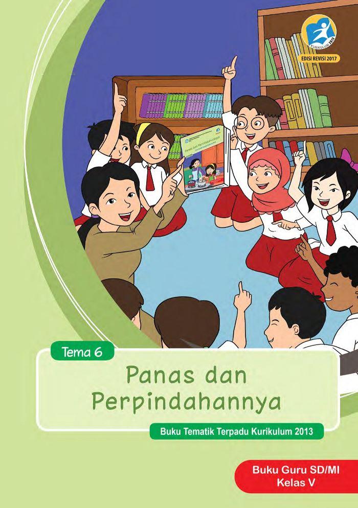 Buku Guru Tematik  SD Kelas V Tema 6 Panas dan Perpindahannya
