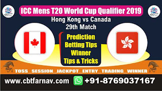 WC T20 Qualifier CAN vs HK 29th Today Match Prediction T20 World Cup Qualifier