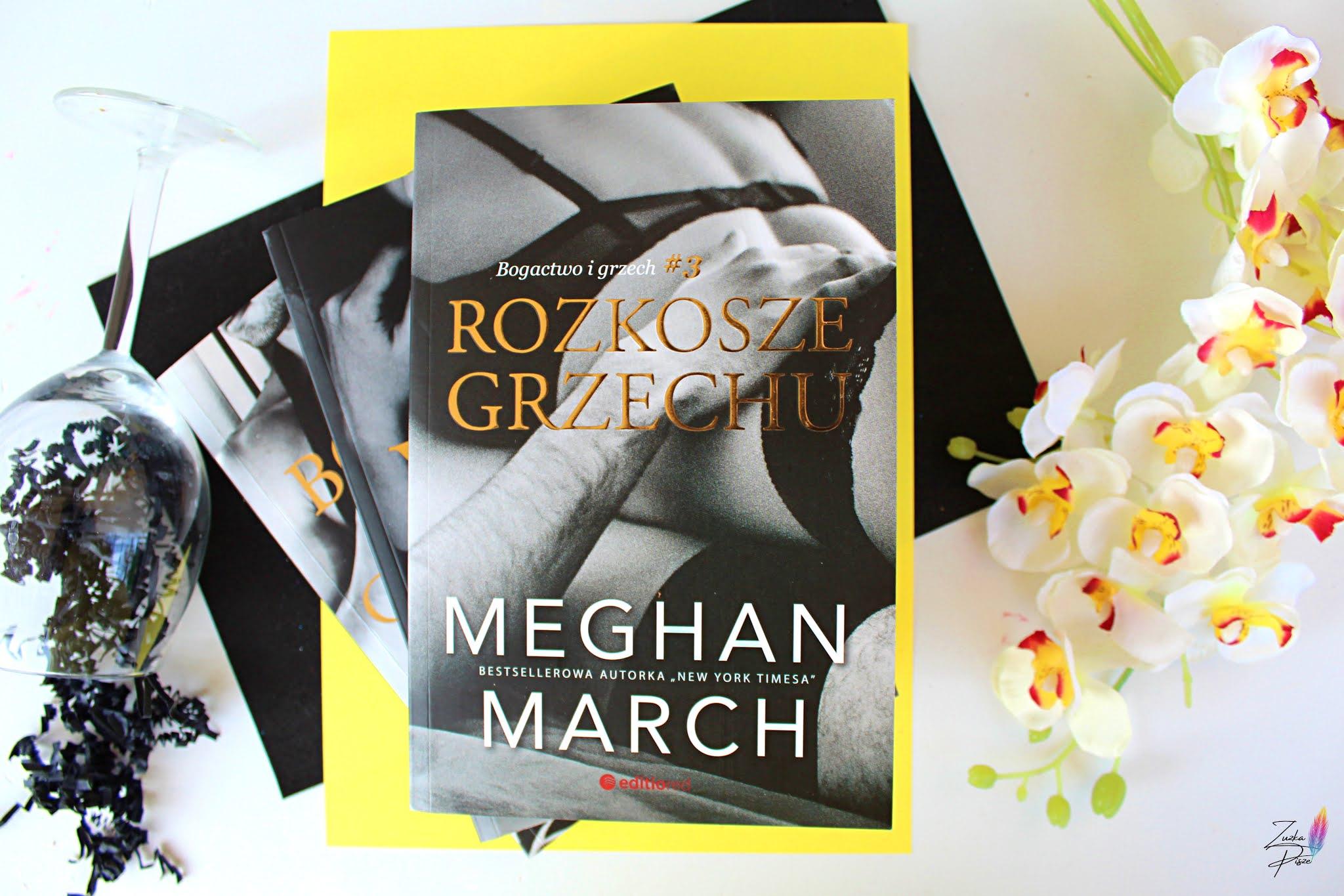 """Meghan March """"Rozkosze grzechu"""" - recenzja książki"""