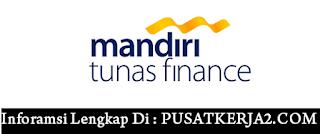 Loker Mandiri Tunas Finance SMA SMK D3 S1 Maret 2020