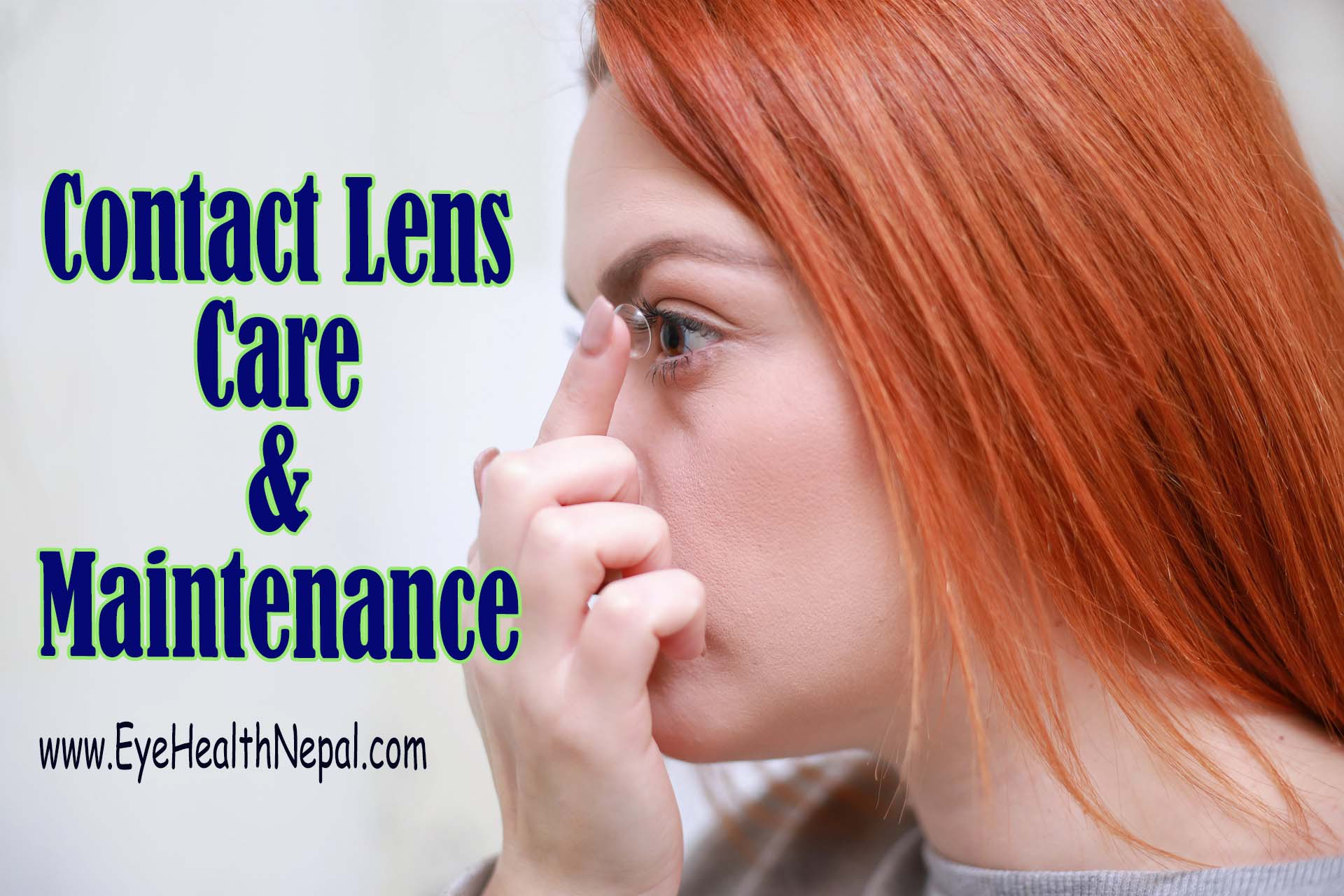Contact Lens Care and Maintenance