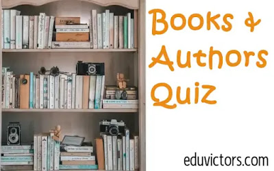 Books and Authors Quiz-1 (2020) (#compete4exams)(#booksandauthors)(#eduvictors)