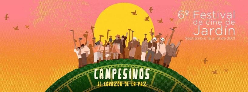"""Campesinos: protagonistas del 6° Festival de Cine de Jardín """"Campesinos: el corazón de la paz"""""""